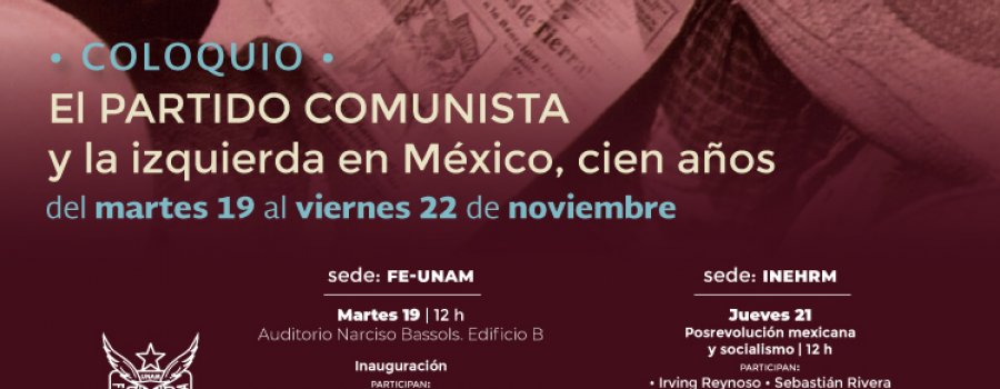 El partido comunista y la izquierda en México, cien años