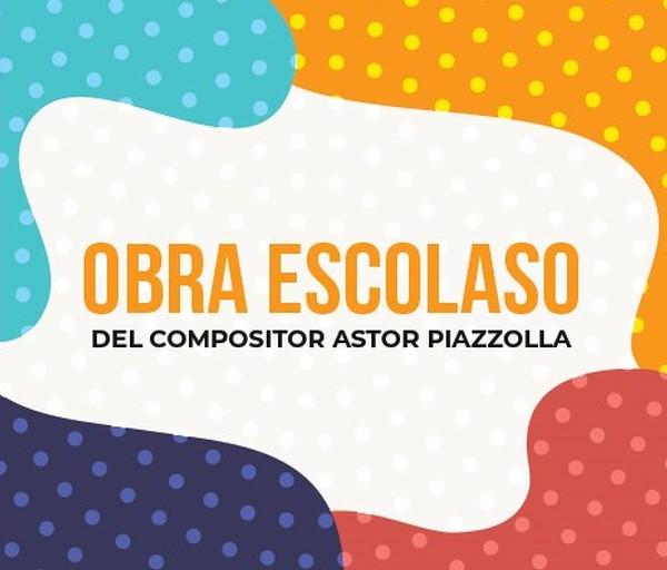 Escolaso del compositor Astor Piazzolla