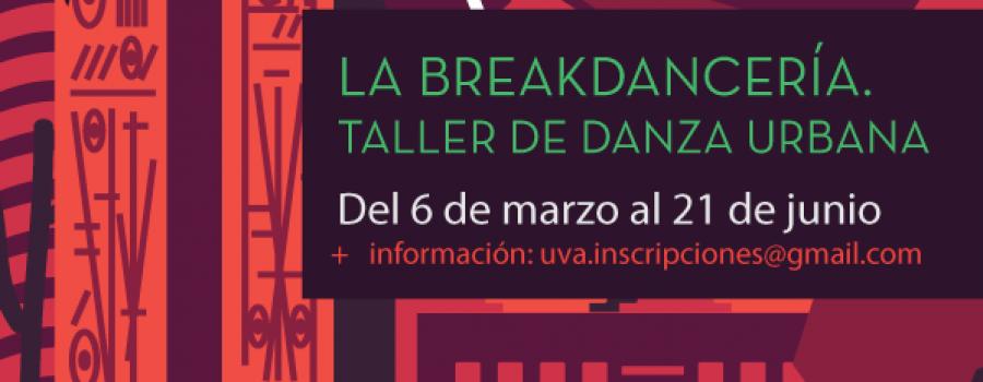 La Breakdancería. Taller de Danza Urbana