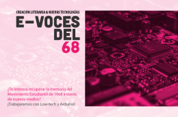E-Voices of the ´68. Literary Creation and New Technolog...