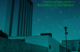 Multilateralismo y Desarrollo Sostenible