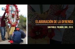 Elaboración de ofrenda chimal, San Pablo