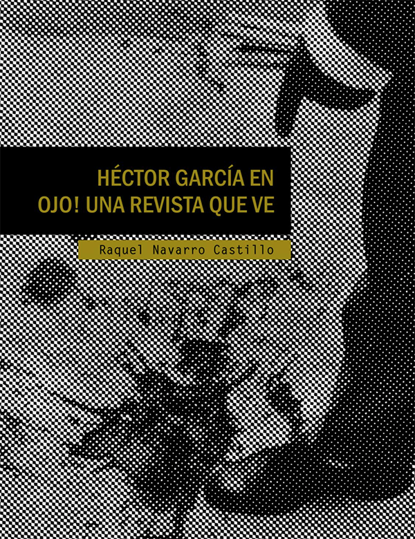 Héctor García en Ojo! Una revista que ve