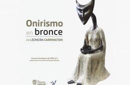 Onirismo en Bronce, Leonora Carrington
