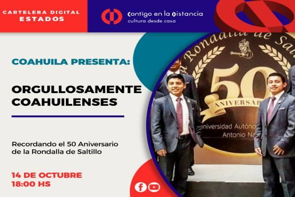 Recordando el 50 Aniversario de la Rondalla de Saltillo