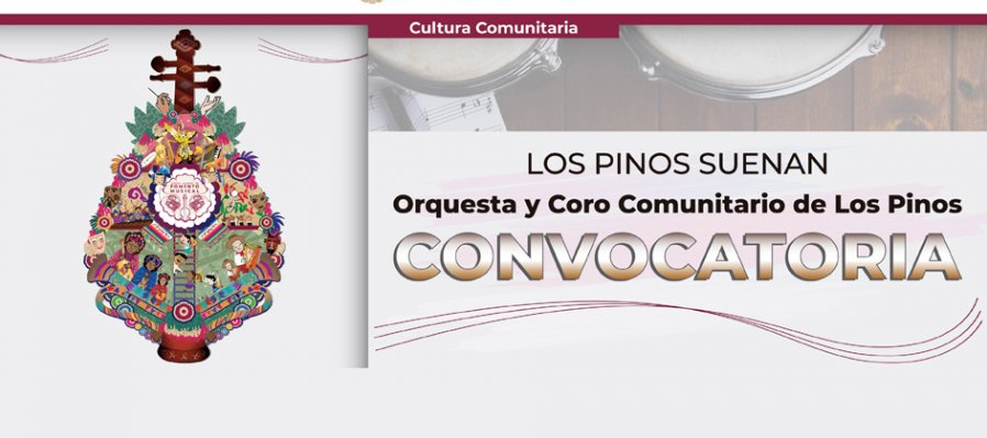 Call to Be Part of the Community Orchestra and Chorus of Los Pinos