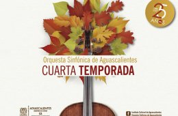 Orquesta Sinfónica de Aguascalientes Concierto Cuatro