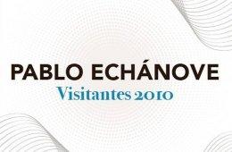 Pablo Echánove - Visitantes 2010