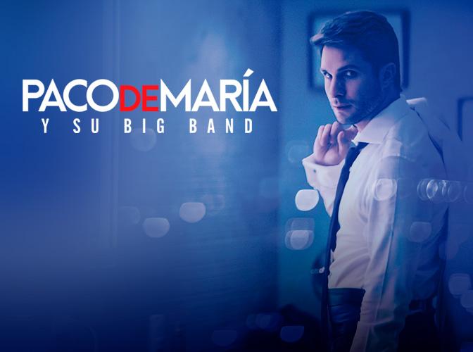 Paco de María y su Big Band