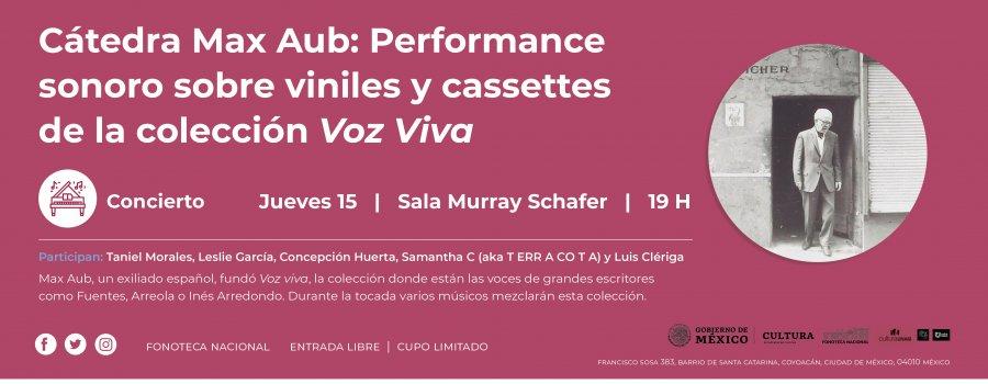 Cátedra Max Aub: Performance sonoro sobre viniles y cassettes de la colección Voz Viva