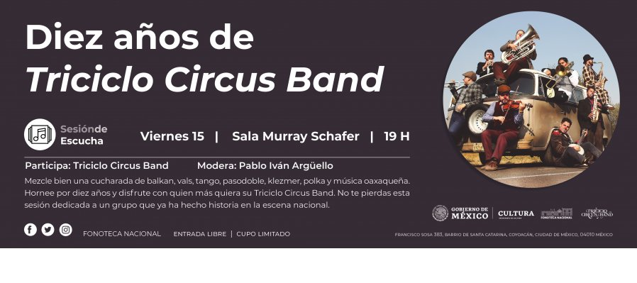 10th Anniversary of Triciclo Circus Band