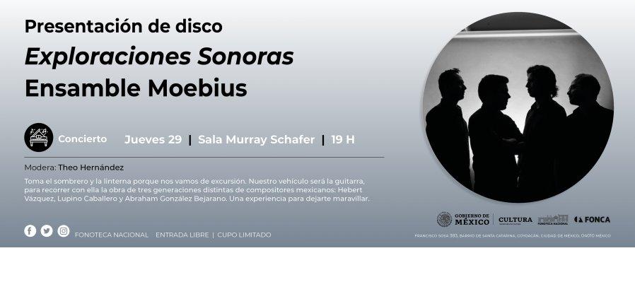 Concierto | Presentación del disco Exploraciones Sonoras del Ensamble Moebius