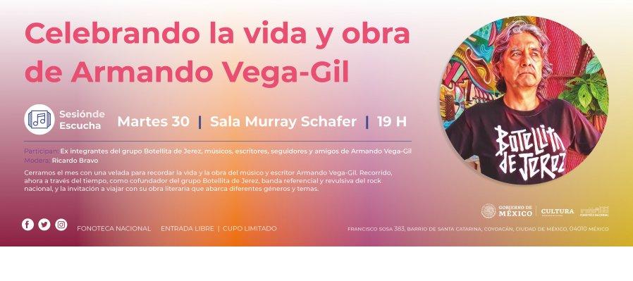 Sesión de escucha   Celebrando la vida y obra de Armando Vega-Gil