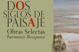Dos Siglos de Paisaje. Obra Selecta