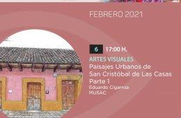 Paisajes Urbanos de San Cristóbal de Las Casas | Parte 1