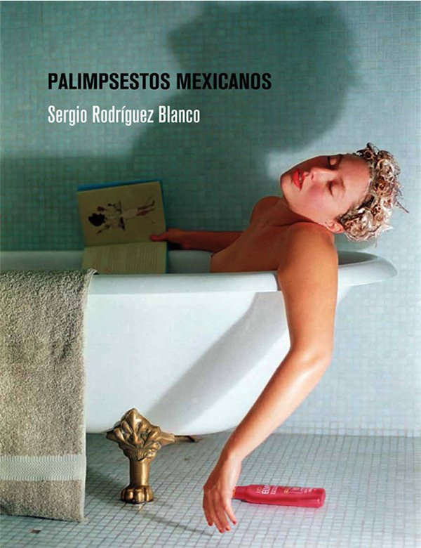 Palimpsestos mexicanos