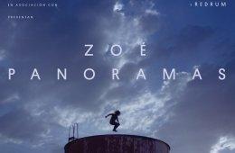 Zoé, Panoramas