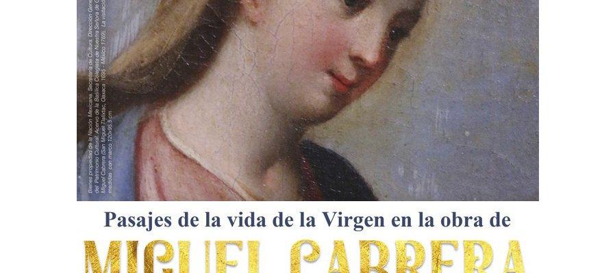 Pasajes de la Vida de la Virgen en la Obra de Miguel Cabrera