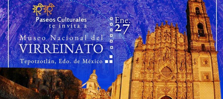 Paseo Cultural al Museo Nacional del Virreinato