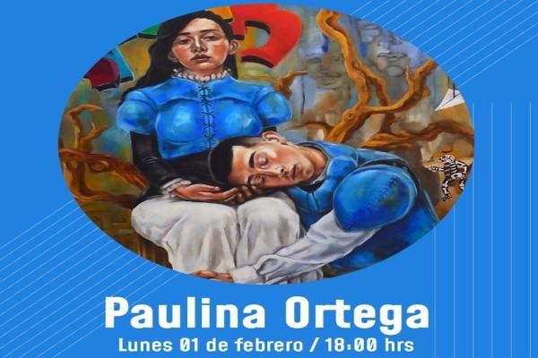 Conociendo a los creadores, artista plástico Paulina Ortega Contreras