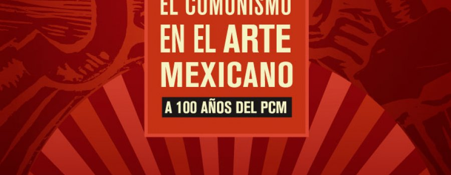 El Comunismo en el Arte Mexicano