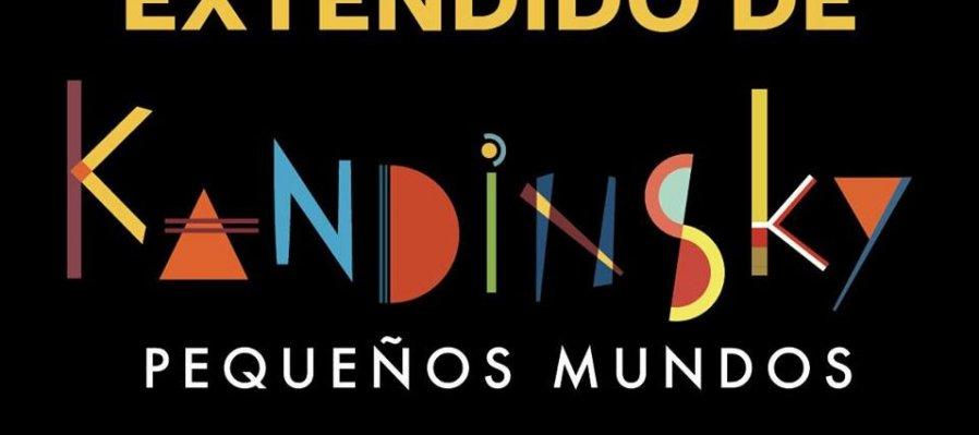 Kandinsky. Pequeños Mundos