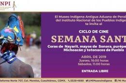 Semana Santa: Coras y Totonacos