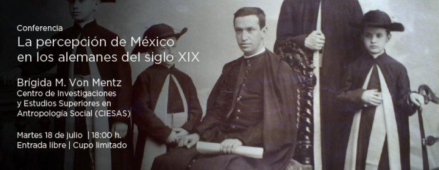 La percepción de México en los alemanes del siglo XIX