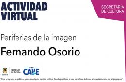 Periferias de la imagen Fernando Osorio