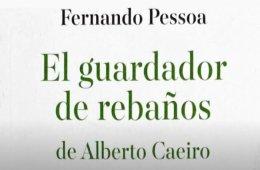 Guardador de rebaños de Alberto Caeiro, por Fernando Pes...