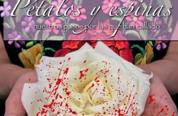 Petals and Thorns, Our Steps for Those Who Have Been Sile...