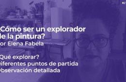 ¿Cómo ser un explorador de la pintura? 6. ¿Qué explor...