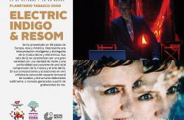 Electric Indigo & Resom