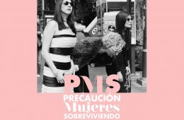 Stand up: Las PMS (peligro mujeres sobreviviendo)