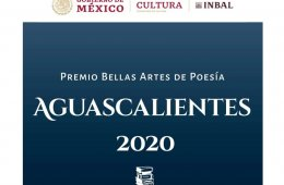 2020 Aguascalientes Fine Arts Award of Poetry