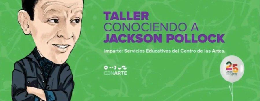 Taller: conociendo a Jackson Pollock