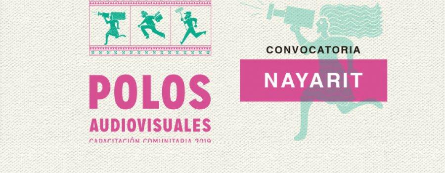 Convocatoria de Polos audiovisuales, capacitación comunitaria en Nayarit 2019