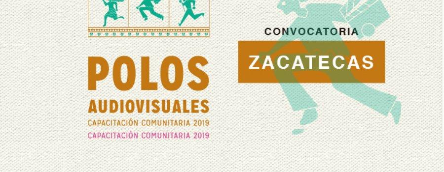 Convocatoria de Polos audiovisuales, capacitación comunitaria en Zacatecas 2019