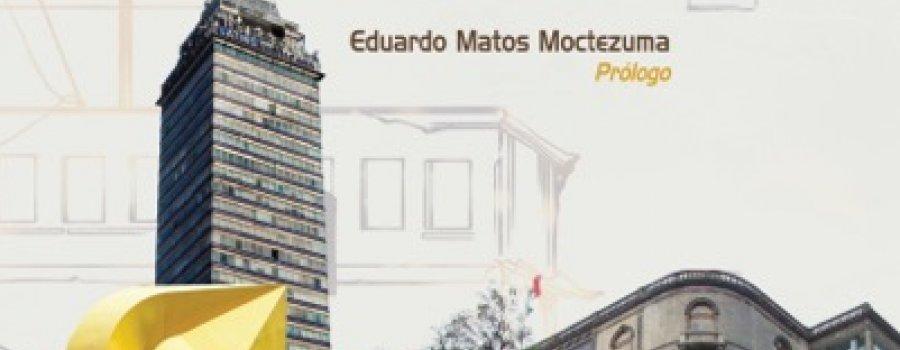 Tesoros y secretos de la ciudad de México y algunas más y la ciudad que me habita. Crónicas amorosas de la Ciudad de México.