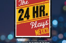 The 24 hour plays: México