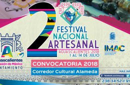 2nd Aguascalientes National Festival of Crafts 2018