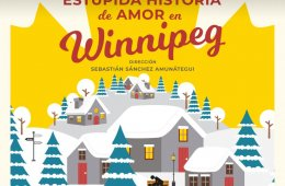 Stupid Love Story in Winnipeg