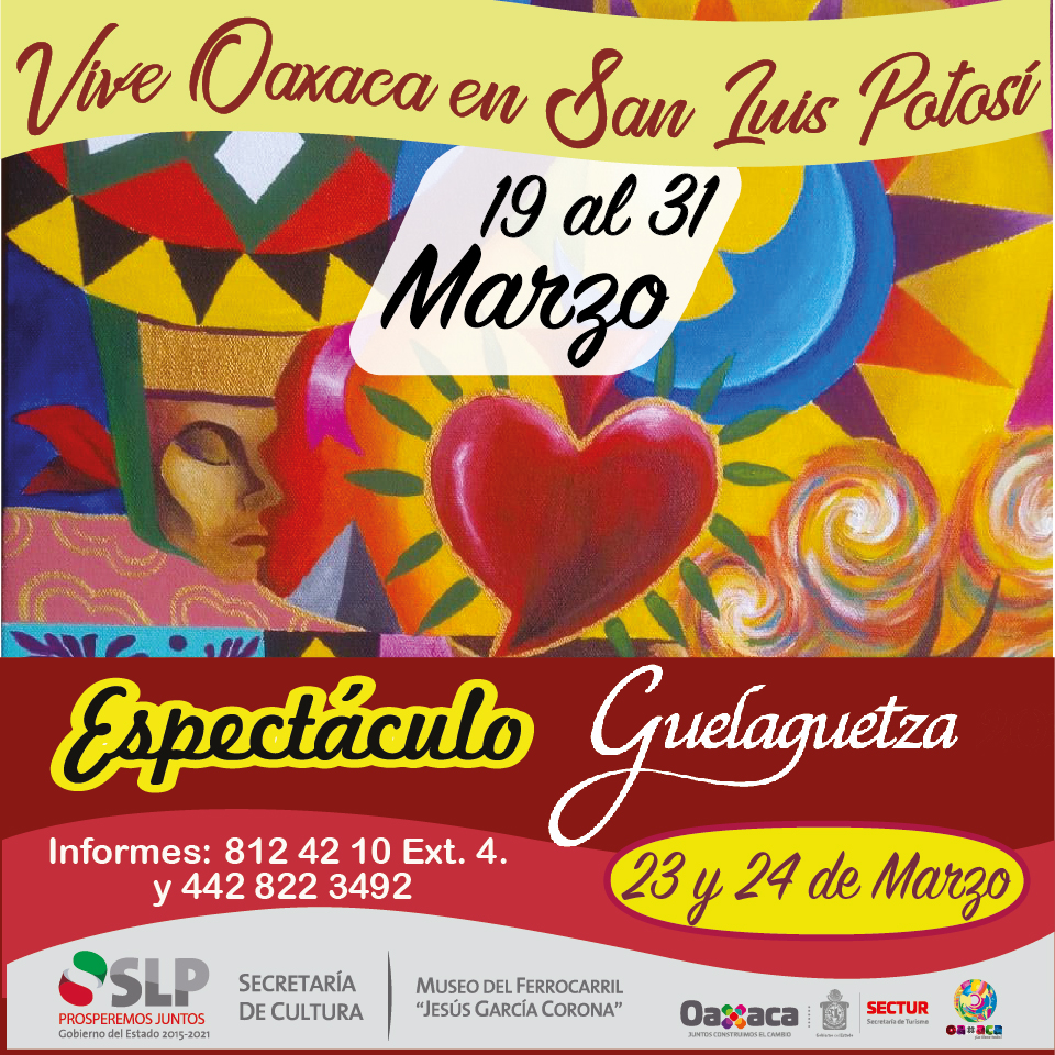 Vive Oaxaca en San Luis Potosí