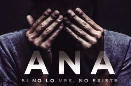Ana, If You Don´t See It, It Doesn´t Exist