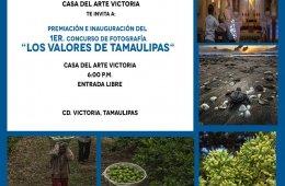 1er. Concurso de Fotografía Los Valores de Tamaulipas