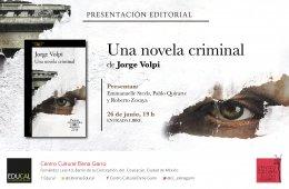 """PRESENTACIÓN DE LIBRO: """"UNA NOVELA CRIMINAL"""" D..."""