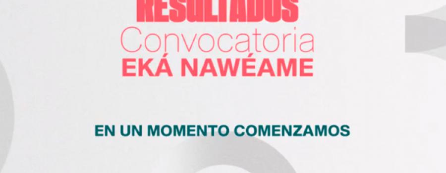 Presentación de resultados del Programa Eká Nawéame 2021