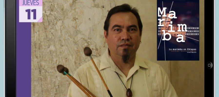 La marimba en Chiapas. Evolución y desarrollo musical