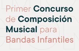 Primer Concurso de Composición para Bandas Infantiles