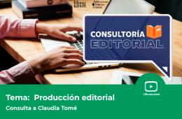 Consultoría editorial: Producción editorial